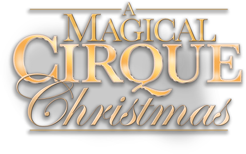 a logo that says a magical cirque christmas